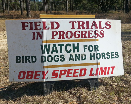 Along the driveway leading to the heart of the Dixie Plantation in Greenville, Florida, a sign reminds everyone to be cautious during the running of the Continental All-Age Championship.